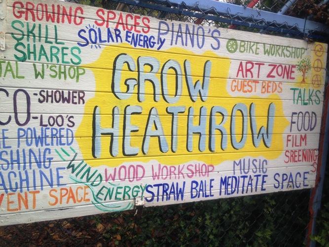 Grow Heathrow sign